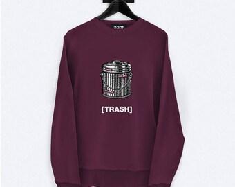 Trash Sweatshirt - Vintage Illustration - Unisex Streetwear - S, M, L, XL, XXL | Made to Order |