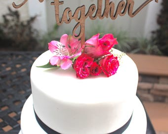 Better Together Wedding Cake Topper // Wedding Dessert table sign