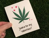 Funny Weed Valentine Card / Weed Valentine's Day Card / Funny Valentine Card / Weed Valentines / Funny Weed Card / Dope Valentine Card