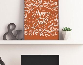 Happy Fall Art Print Autumn Home Decor Thanksgiving Print Happy Fall Sign Printable Wall Art Orange Digital Print Instant Download 8x10