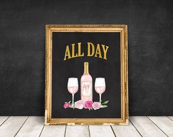 Rose All Day Quote | French Wine Print, Rosé All Day, Winelover, Wine Lover Print, Wine Bottle Print, Wine Quote, Wine Wall Art