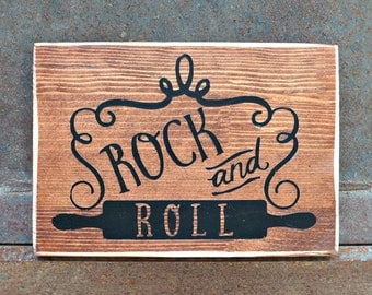 ROCK and ROLL | Wood Sign | Kitchen Sign | Rustic Decor | Home Decor | Farmhouse Style | Kitchen Decor