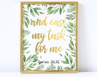 Quran Verse 20:26, And ease my task for me, Islamic Wall Art, Islamic Quote, Printable