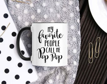 Pop Pop Mug - Pop Pop Gift - Grandpa Coffee Cup - Grandpa Birthday Gifts - Soon to be Grandpa - Pop Pop Christmas Gift- Gift From Grandchild