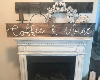 Coffee and wine sign / 4 ft / country rustic wall decor / kitchen sign / large coffee sign