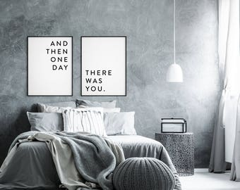 Couples print, Love print, And then one day there was you, Love quote, Love poster, Bedroom decor, Bedroom print, Anniversary gift, set