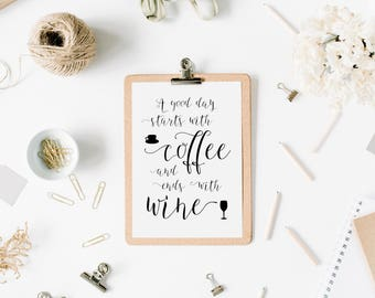 Coffee and Wine wall print, kitchen print, coffee lover, coffee addict, wine lover, kitchen wall art, kitchen decor, start with coffee,