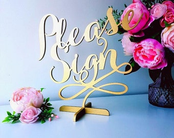 Please Sign table sign. Freestanding table sign for wedding.