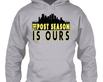 Pittsburgh Steelers Post Season is Ours Playoffs Hoodie