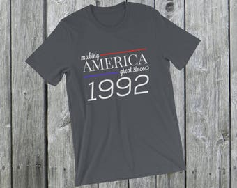 Making America great since 1992 T-Shirt, 26 years old, 26th birthday, custom gift, unique gift, Christmas gift, birthday gift, father gift
