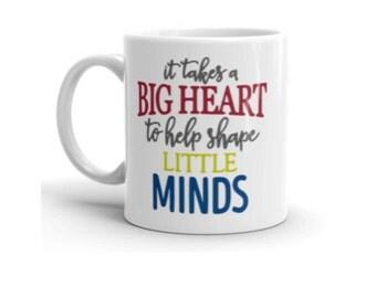 It Takes a big Heart, Teacher Mug, 11 oz