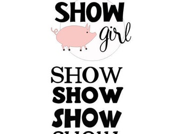 Show Girl Shirt