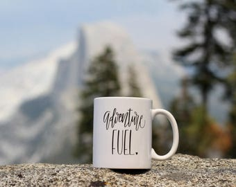 Adventure Fuel Coffee Lettered Mug Adventurous Gift for Her Explore Camping Hiking Handwritten Travel Forest