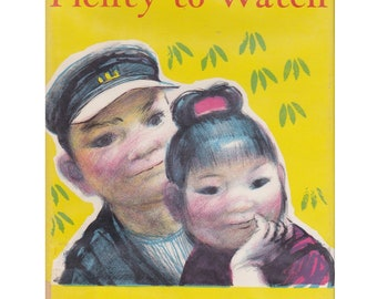 Plenty to Watch, Taro Yashima, Japanese picture book, traditional Japan, vintage Japan, vintage Japanese, Japanese children, Japan book
