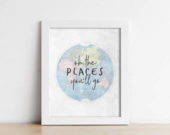 World Map Nursery Art PRINTABLE - Oh, The Places You'll Go - Adventure Art Print - Inspirational - Baby Shower Gift - Art Print - SKU#6008