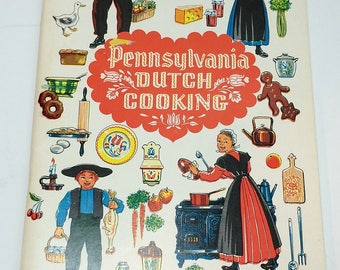 Pennsylvania Dutch Cook Book 1960 Cookbook Over 100 Traditional Recipes Soaring Hawk Vintage paperback home cooking