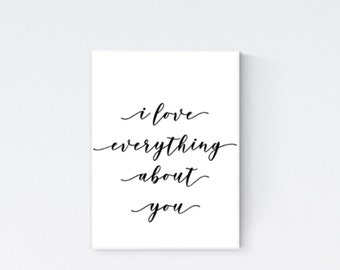 Love poster, love wall art, love everything about you, love print, love quote art, love typography art, love bedroom art, gift for her