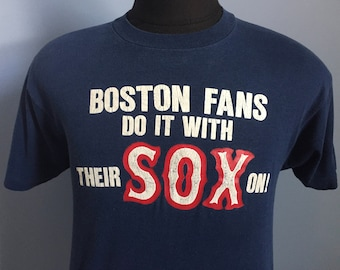80s Vintage Boston Red Sox Boston Fans Do It With Their Sox On! mlb baseball T-Shirt - MEDIUM