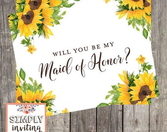 Sunflower Wedding Card, Maid of Honor Proposal Card, Will You Be My Maid of Honor, Bridesmaid Request Card, Be My Maid of Honor Printed Card
