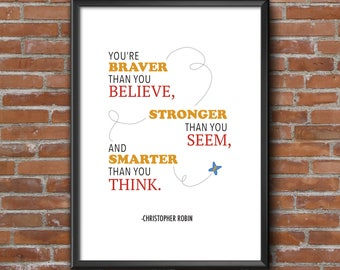 Printable Disney Quote - Christopher Robin/Winnie the Pooh