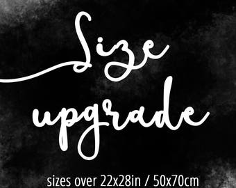Size Upgrade for any of my printables, please consult before purchasing :)