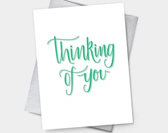 Thinking of You – Sympathy Greeting Card, get well, feel better, grieving, miss you, long distance, just because, love, hug, handlettering