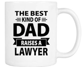 The Best Kind Of Dad Raises A Lawyer - 11 Oz Coffee Mug - Gifts for Lawyer's Dad - Dad Mug