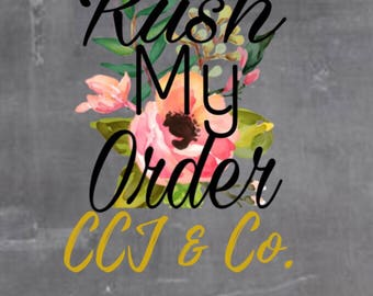 Rush my Order!! Garentees your order is shipped out in 7 business days!
