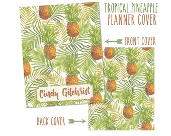 Personalized Planner Cover - Tropical Pineapple - Choose from Cover only or Cover Set - Many Sizes Available!