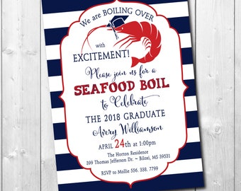 Graduation Party Seafood Boil printable/Digital File/crawfish boil, shrimp boil, low country, class of 2018/Wording & Colors can be changed