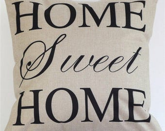 Home Sweet Home  Pillow Cover 18 x 18