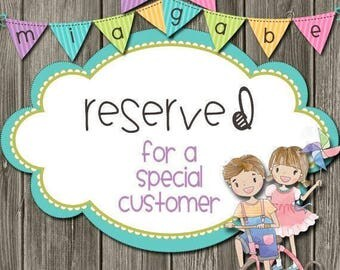RESERVED ORDER FOR Tricia