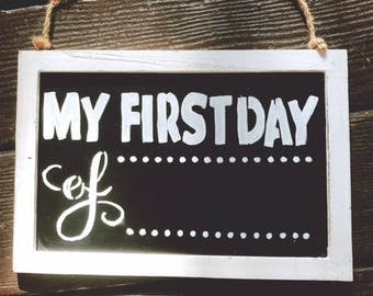 My First Day Sign, Chalkboard Sign, First day of school, First day of baseball, preschool,  Back to School, Reusable Chalkboard, Chalkboard