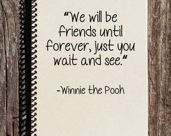 SALE - Friendship Journal - Winnie the Pooh Notebook - Winnie the Pooh Friendship - Friends Forever - Gift for Friend
