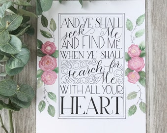 Hand Lettered Christian Bible Verse Art Print with Watercolored Rose Motif | Jeremiah 29:13