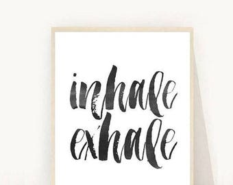 Inhale Exhale Print, Printable Art, Yoga Print, Fitness Print, Bedroom Decor, Wall Art, Wall Decor,Instant Download
