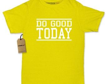 Do Good Today Womens T-shirt