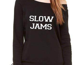 Slow Jams Slouchy Off Shoulder Oversized Sweatshirt