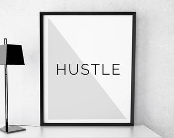 "Art Digital Print ""Hustle"" Printable Poster Wall Art Inspirational Poster Minimalist Motivational Wall Decor Hustle Quote Digital Download"