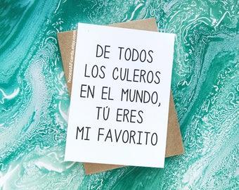 Funny Dia De San Valentin Tarjeta - SPANISH Version -Birthday Card for Husband - Anniversary Card - De Todos Los Culeros En El Mundo...