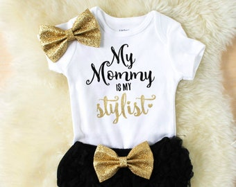 my mommy is my stylist shirt - toddler girl clothes - baby girl outfits - baby shower gift - mommy and me shirts - girl clothes - baby girl