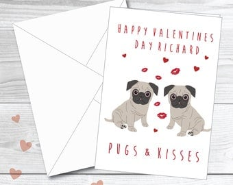 Personalised card Valentines day card funny Valentines day card pun card funny card pug card pug pun pugs and kisses