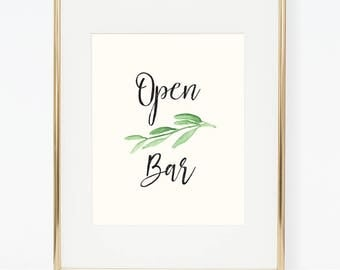 Printable Greenery Open Bar Poster (3 versions)