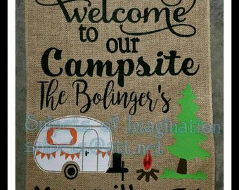 Welcome to Our Campsite/ Customized Camping Burlap Garden Flag with camper/Yard/Campsite/ Whimsical Saying gift