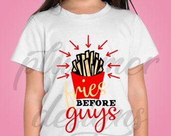Fries Before Guys T-Shirt, Fries Before Guys Shirt, Fries Before Guys, Funny Girls Shirt