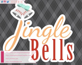 Jingle Bells - SVG, PNG and DXF for Printing and Cutting