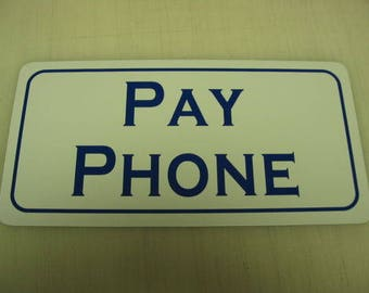 PAY PHONE Metal Tin Sign Vintage Style Blue coin-op Telephone Booth