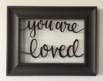 You Are Loved--Glass Frame with Quote, 7x9 in. Backless Picture Frame