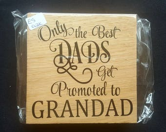 Oak Free Standing Wooden Block Sign - Only The Best DADS Get Promoted To Grandad - Wooden Sign Plaque - Fathers Day Dad Birthday