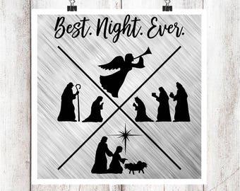 Best Night Ever Nativity SVG/DXF/EPS file